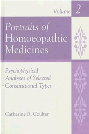 Coulter, C - Portraits of Homoeopathic Medicines (Volume 2) - Second Hand